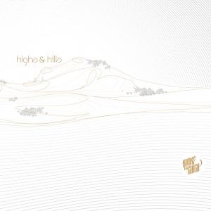 Highs & Hills (Vinyl)